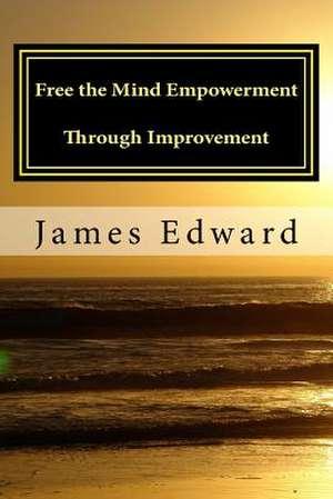 Free the Mind de James Edward