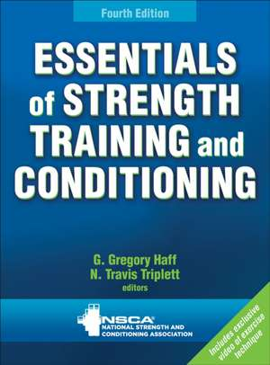 Essentials of Strength Training and Conditioning 4th Edition with Web Resource:  Making the Most of Your Home Produce de Greory G. Haff