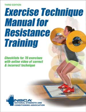 Exercise Technique Manual for Resistance Training 3rd Edition with Online Video:  Upper Body de The National Strength and Conditioning Association