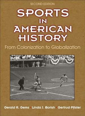 Sports in American History 2nd Edition