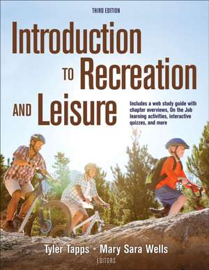 Introduction to Recreation and Leisure 3rd Edition With Web