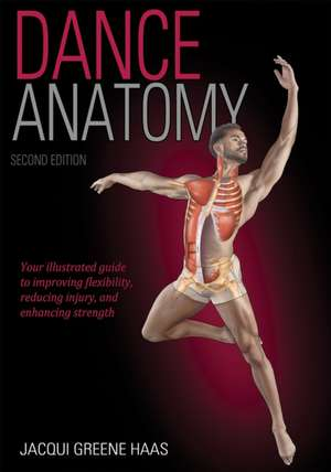 Dance Anatomy de Jacqui Greene Haas