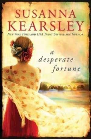 A Desperate Fortune de Susanna Kearsley