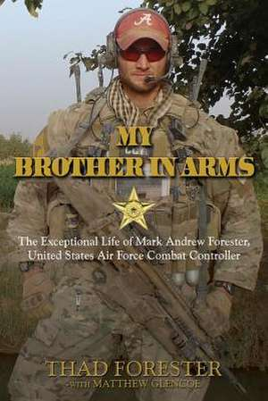 My Brother in Arms de Thad Forester
