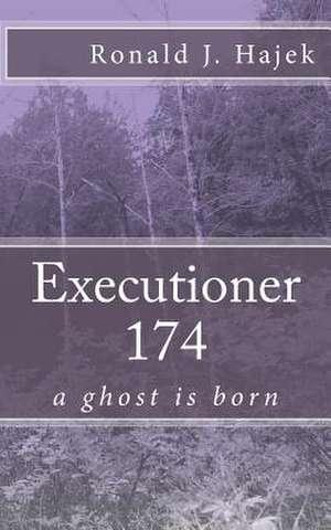 Executioner 174 de Ronald J. Hajek
