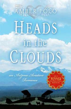 Heads in the Clouds de Amber Polo