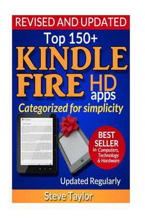 Top 150+ Kindle Fire HD Apps de Steve Taylor