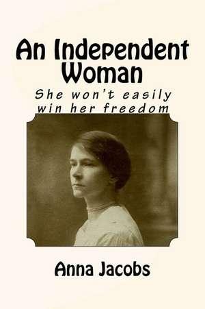 An Independent Woman de Anna Jacobs