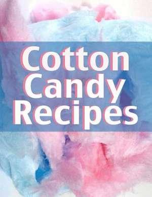 Cotton Candy Recipes de Terri Smitheen