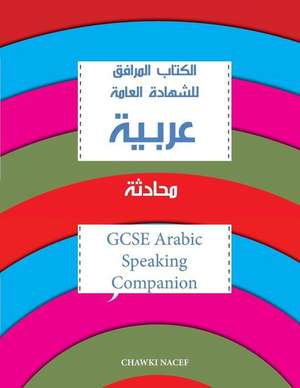Gcse Arabic Speaking Companion de MR Chawki Nacef
