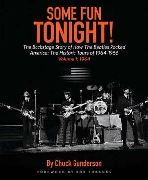 Some Fun Tonight! Volume 1 de Chuck Gunderson
