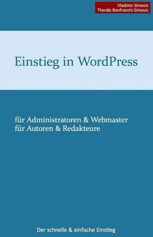 Einstieg in Wordpress 3.8 de Vladimir Simovic