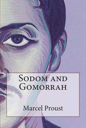 Sodom and Gomorrah de Marcel Proust