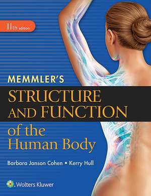 Memmler's Structure and Function of the Human Body, SC