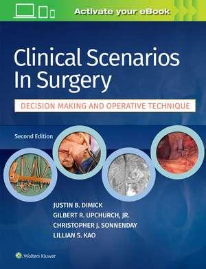 Clinical Scenarios in Surgery de Justin B. Dimick MD