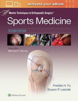 Master Techniques in Orthopaedic Surgery: Sports Medicine de Freddie H. Fu