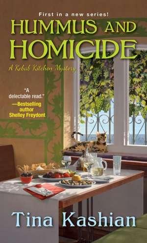Hummus and Homicide de Tina Kashian