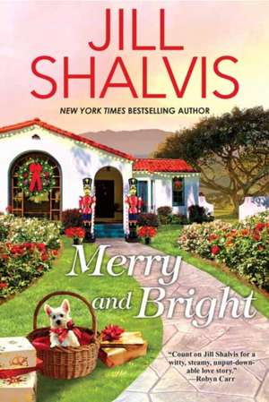Merry and Bright de Jill Shalvis