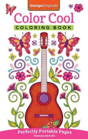 Color Cool Coloring Book de Thaneeya McArdle
