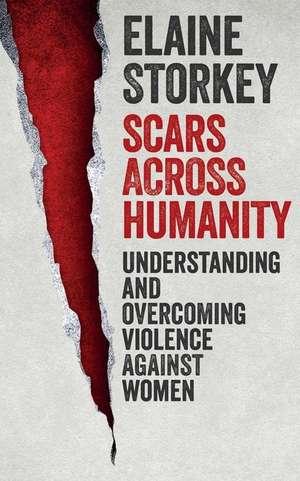 Scars Across Humanity de Elaine Storkey