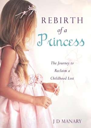 Rebirth of a Princess de J. D. Manary