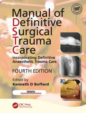 Manual of Definitive Surgical Trauma Care, Fourth Edition