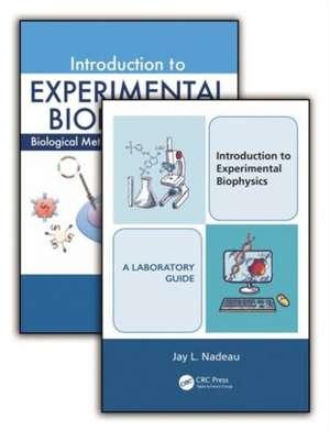 Introduction to Experimental Biophysics (Set)
