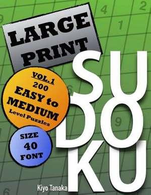 Large Print Sudoku de K. Tanaka
