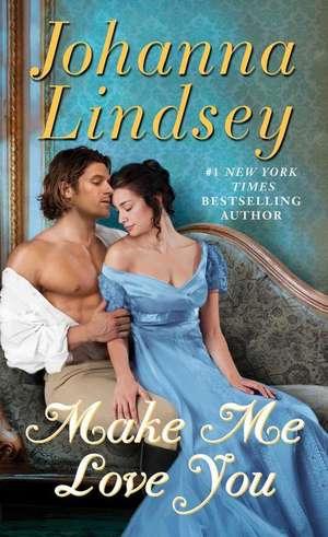 Make Me Love You de Johanna Lindsey
