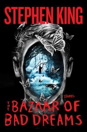 The Bazaar of Bad Dreams de Stephen King