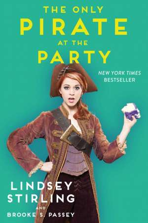 The Only Pirate at the Party de Lindsey Stirling