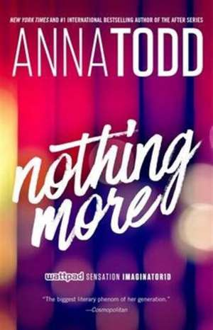 Nothing More de Anna Todd