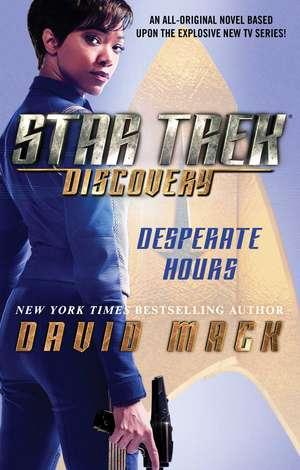 Star Trek: Discovery: Desperate Hours de David Mack