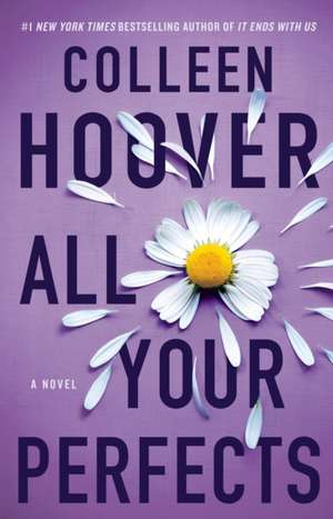 All Your Perfects: A Novel de Colleen Hoover