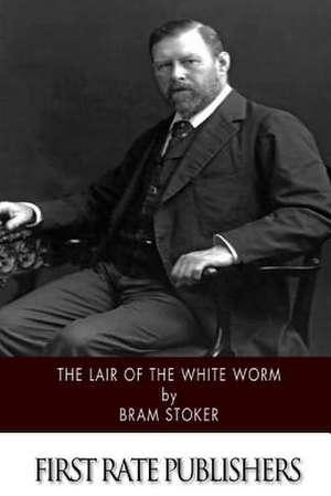The Lair of the White Worm de Bram Stoker