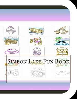 Simeon Lake Fun Book de Jobe Leonard