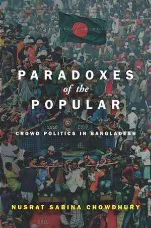 Paradoxes of the Popular de Nusrat Sabina Chowdhury