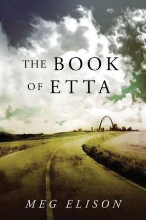 The Book of Etta de Meg Elison