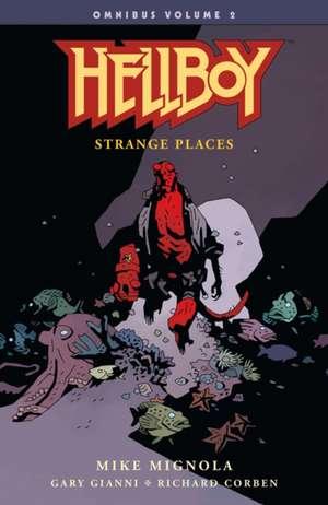 Hellboy Omnibus Volume 2: Strange Places de Mike Mignola