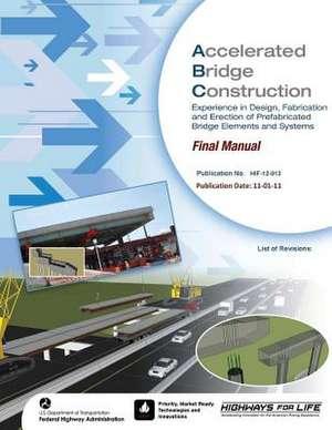 Accelerated Bridge Construction de U. S. Department of Transportation