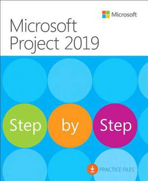 Microsoft Project 2019 Step by Step de Carl Chatfield