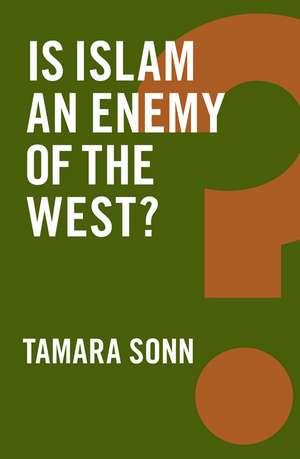 Is Islam an Enemy of the West?