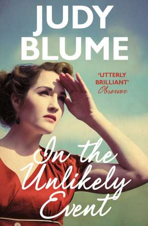 In the Unlikely Event de Judy Blume