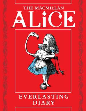 The Macmillan Alice Everlasting Diary de Lewis Carroll