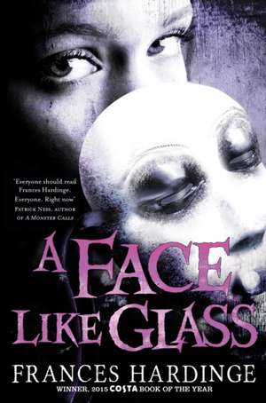 A Face Like Glass de Frances Hardinge