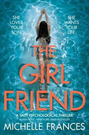 The Girlfriend de Michelle Frances