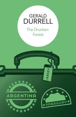 The Drunken Forest de Gerald Durrell