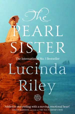 The Pearl Sister de Lucinda Riley