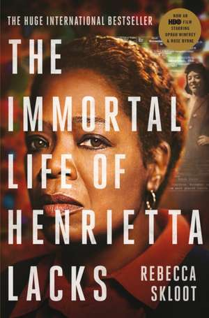 The Immortal Life of Henrietta Lacks de Rebecca Skloot