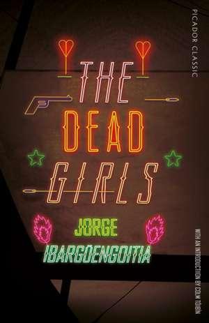 The Dead Girls de Jorge Ibarguengoitia